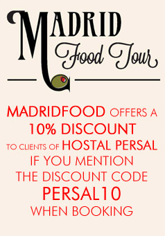 Madridfood offers a 10% discount to clients of Hostal Persal if you mention the discount code PERSAL10 when booking